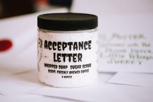 Acceptance letter whipped soap scrub