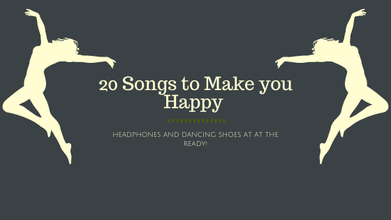 20 Songs to Make you Happy