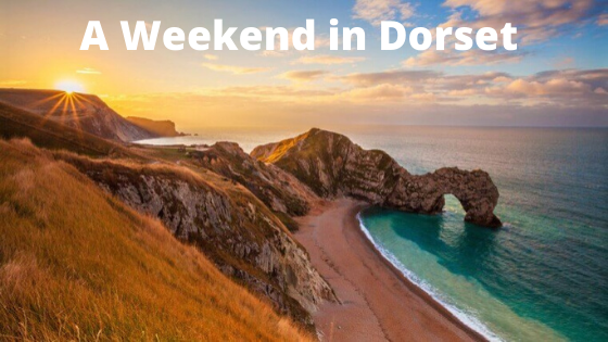 A Weekend in Dorset