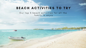 Beach Activities to Try