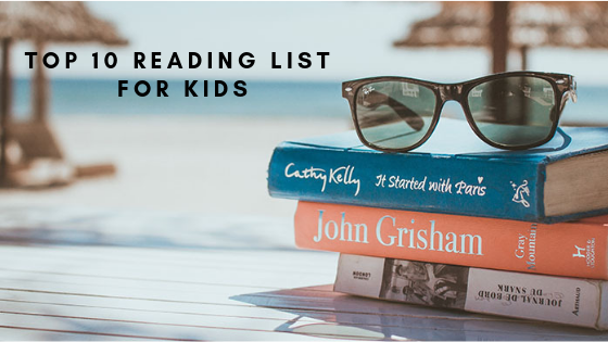 Top 10 Reading List for Kids