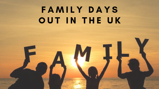 Family Days out in the UK