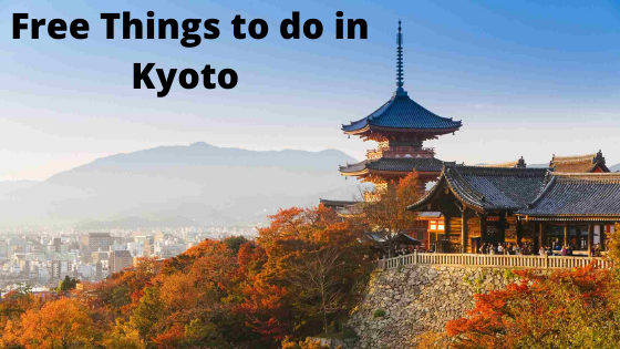 Free Things to do in Kyoto