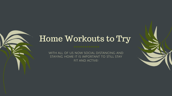 Home Workouts to Try