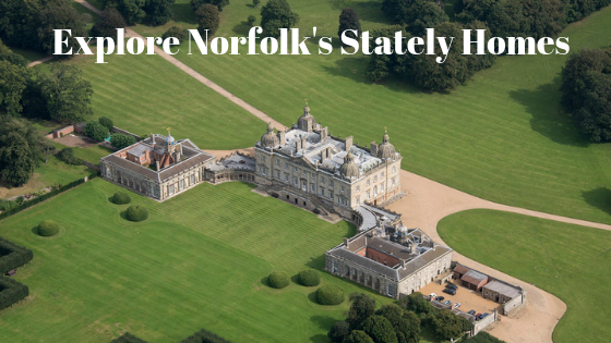 Explore Norfolk's Stately Homes
