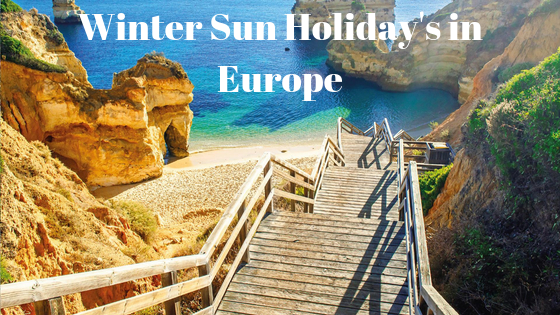 Winter Sun Holiday's in Europe