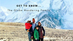 Get to Know...The Globe Wandering Family