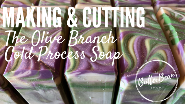The Making of The Olive Branch Cold Process Soap