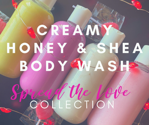 Creamy Honey & Shea Body Wash (Spread The Love)