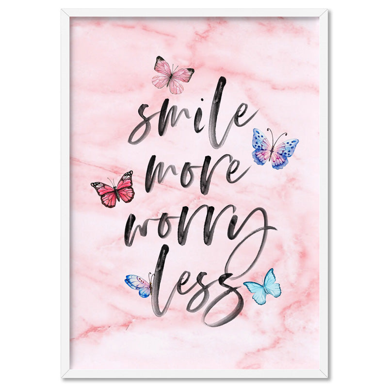 Smile More, Worry Less | Butterflies & Pink Marble - Art Print