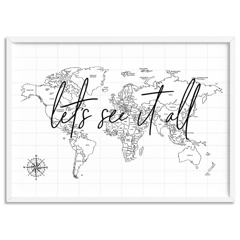 Let's See it All / World Map - Art Print, Stretched Canvas, or Framed Canvas Wall Art