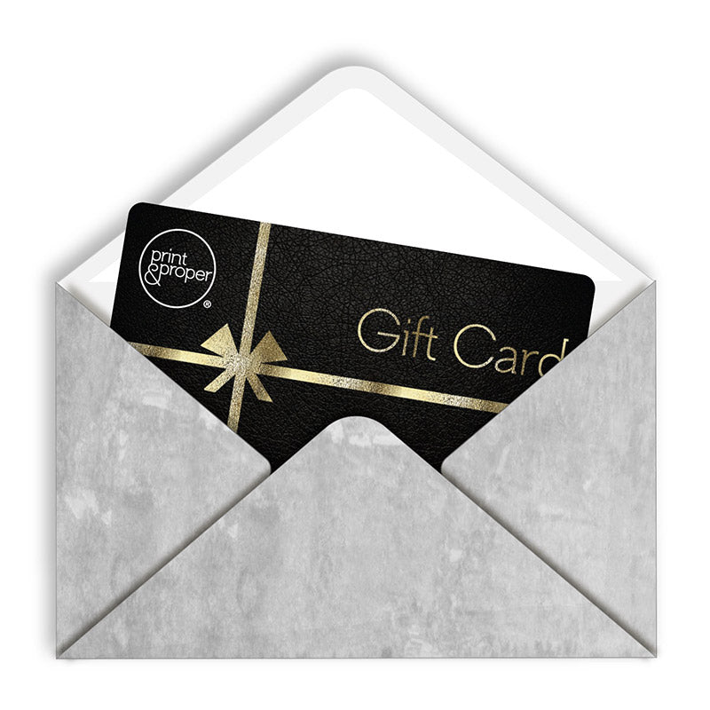 Print and Proper Gift Card