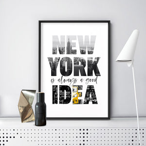 New York is Always a Good Idea - Art Print, Stretched Canvas or Framed Canvas Wall Art, Shown inside a frame