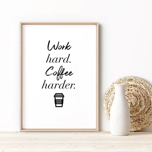 Work Hard, Coffee Harder - Art Print, Stretched Canvas, or Framed Canvas Wall Art