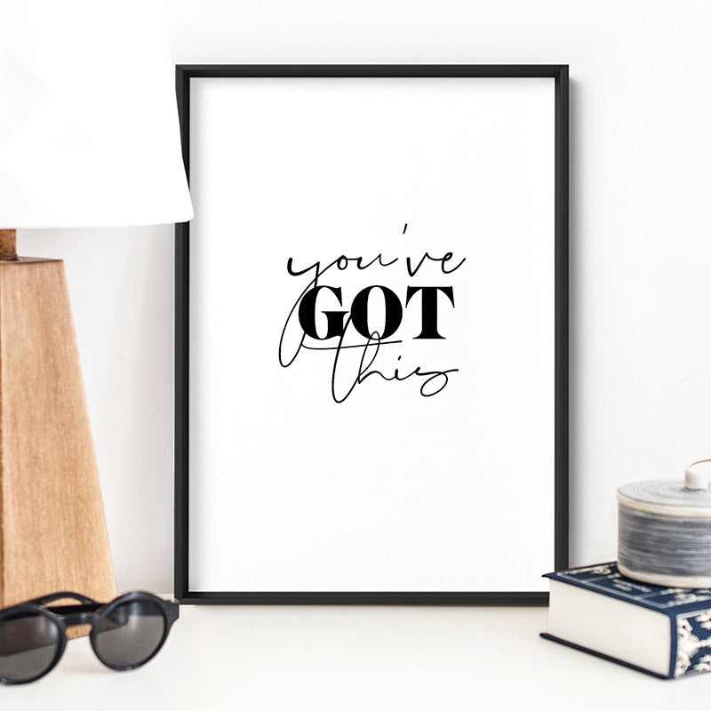 You've Got This - Art Print, Stretched Canvas, or Framed Canvas Wall Art