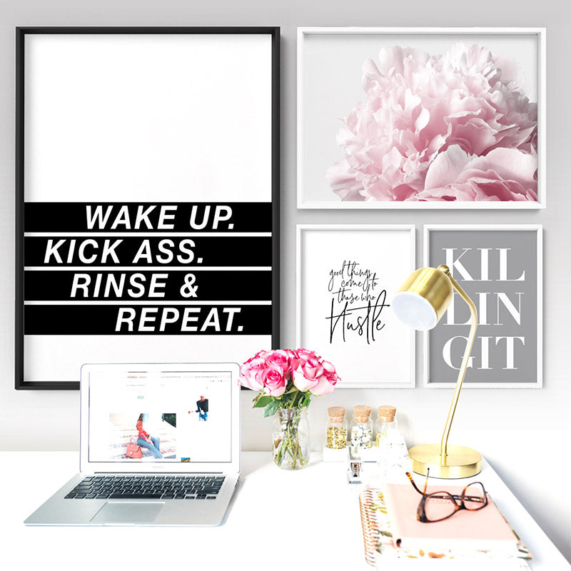 Wake Up, Kick Ass, Rinse & Repeat - Art Print, Stretched Canvas or Framed Canvas Wall Art, Shown inside a frame
