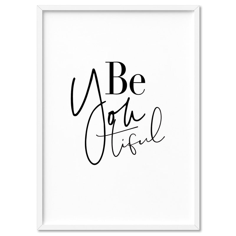 BeYoutiful (Be You) - Art Print, Stretched Canvas, or Framed Canvas Wall Art