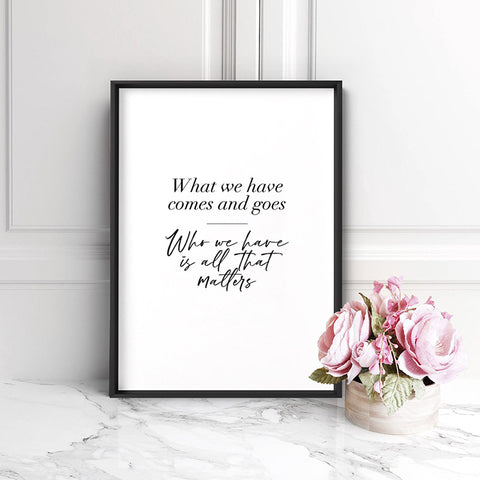 Who we Have in our Hearts Quote - Art Print