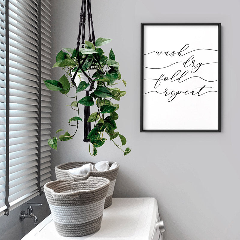 Wash Fold Dry Repeat - Art Print, Stretched Canvas or Framed Canvas Wall Art, Shown inside a frame