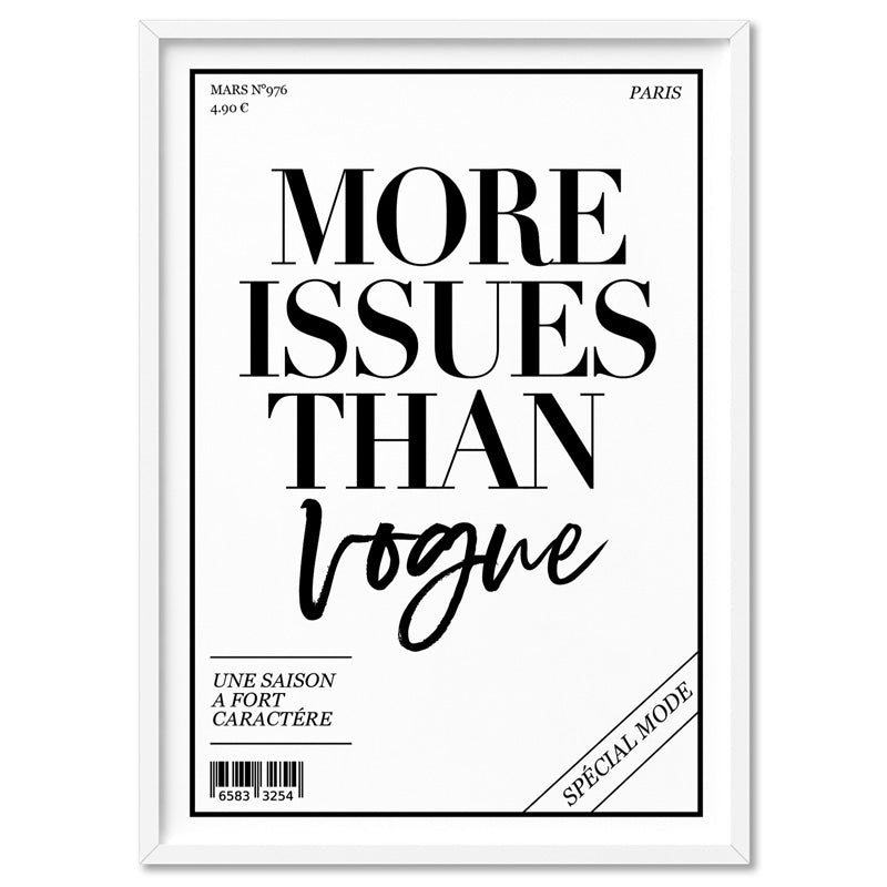 More Issues than Vogue (cover style) - Art Print, Stretched Canvas, or Framed Canvas Wall Art