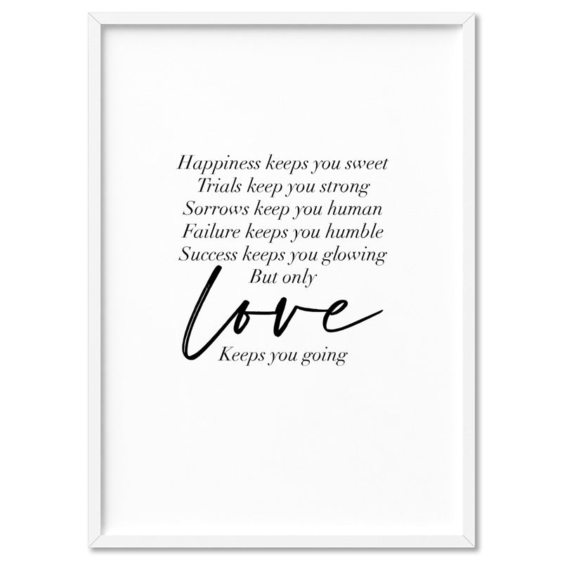 Love Keeps You Going Quote - Art Print, Stretched Canvas, or Framed Canvas Wall Art