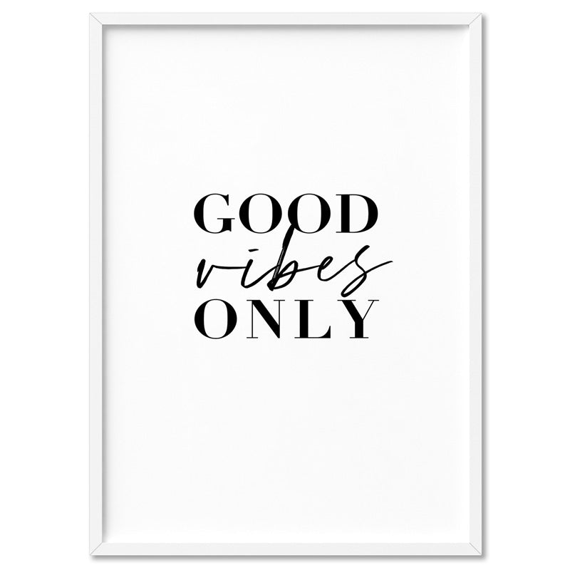 Good Vibes Only - Art Print, Stretched Canvas, or Framed Canvas Wall Art