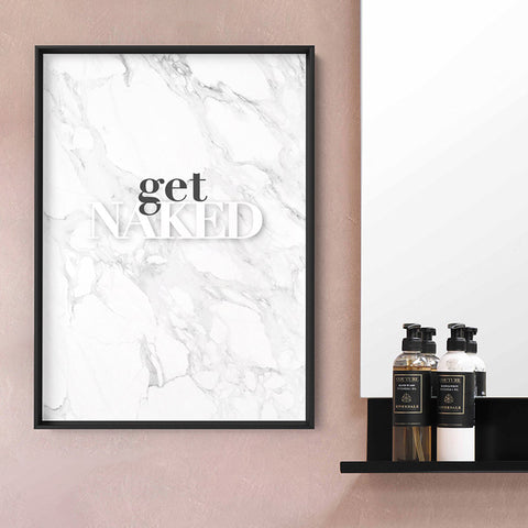 Get Naked - Art Print, Stretched Canvas, or Framed Canvas Wall Art