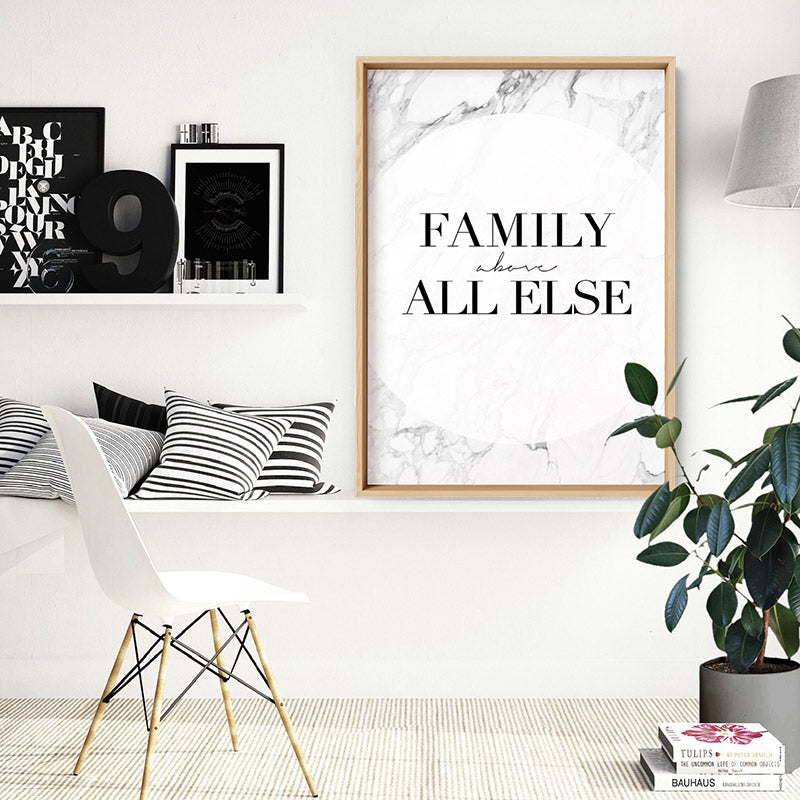 Family, above all else - Art Print, Stretched Canvas or Framed Canvas Wall Art, Shown inside a frame