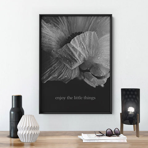 Enjoy the Little things - Art Print, Stretched Canvas, or Framed Canvas Wall Art