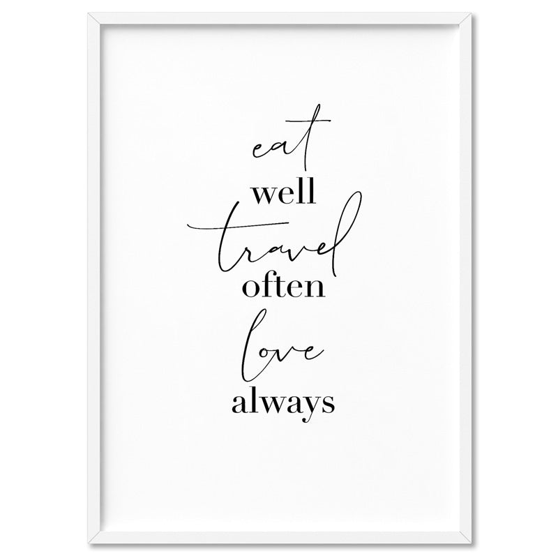 Eat Well, Travel Often, Love Always - Art Print, Stretched Canvas, or Framed Canvas Wall Art