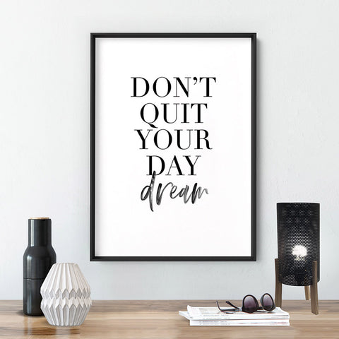 Don't Quit Your Daydream - Art Print, Stretched Canvas, or Framed Canvas Wall Art