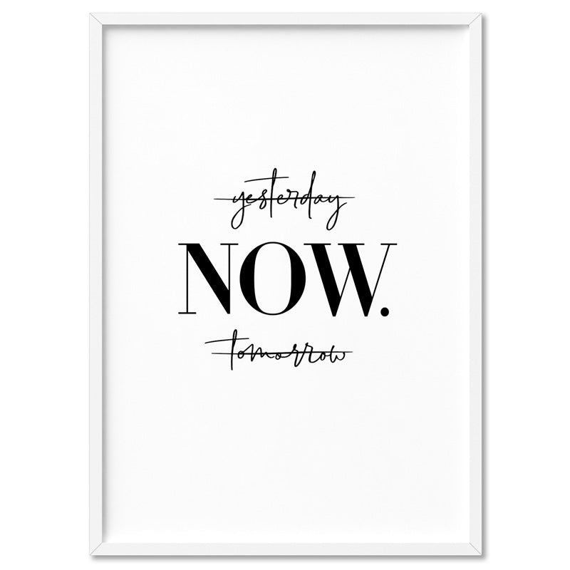 do it NOW - Art Print