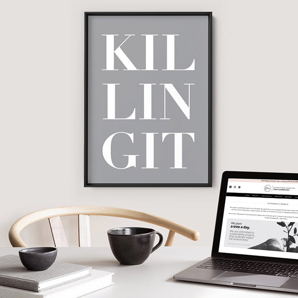KILLING IT - Art Print, Stretched Canvas, or Framed Canvas Wall Art