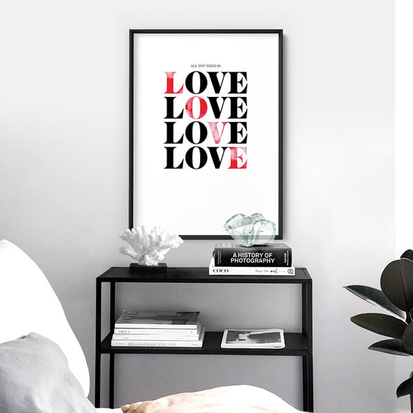 All you need is Love - Art Print, Stretched Canvas, or Framed Canvas Wall Art