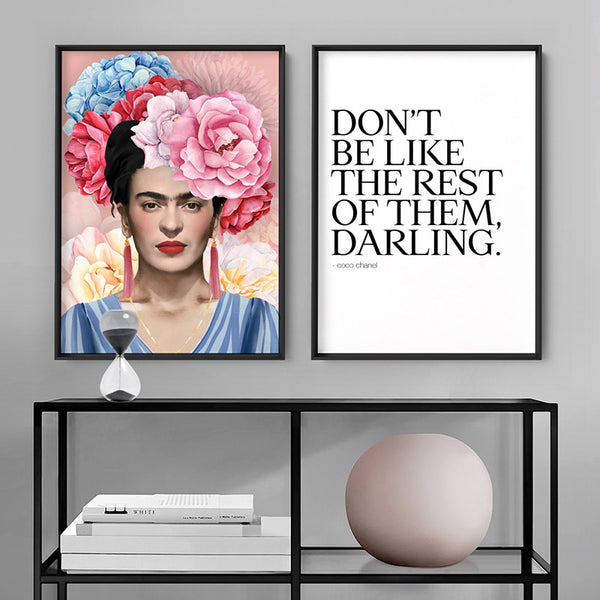 Don't be like the rest of them, Darling - Art Print, Stretched Canvas, or Framed Canvas Wall Art