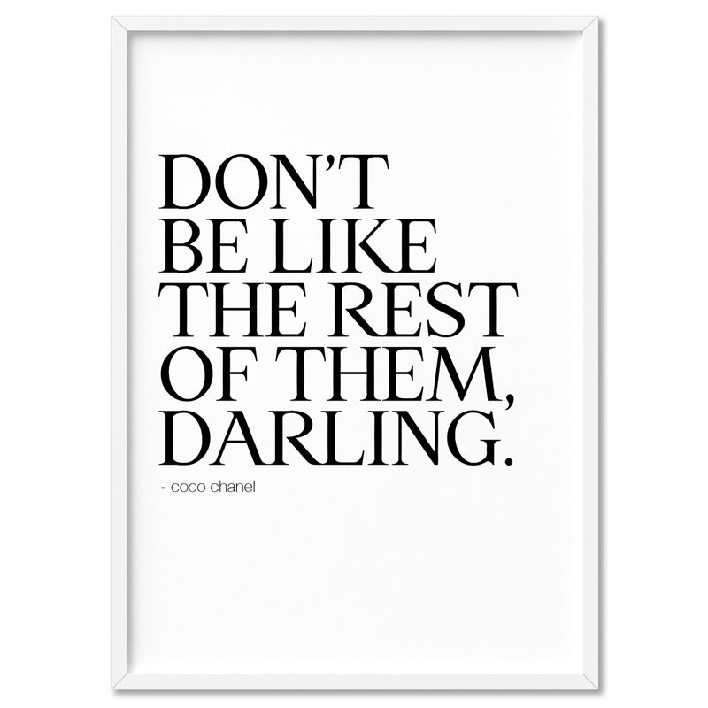 Load image into Gallery viewer, Don't be like the rest of them, Darling - Art Print, Stretched Canvas, or Framed Canvas Wall Art