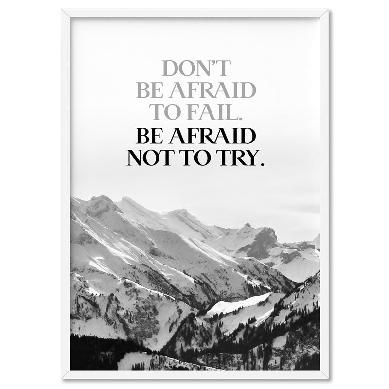 Don't be Afraid to Fail quote - Art Print