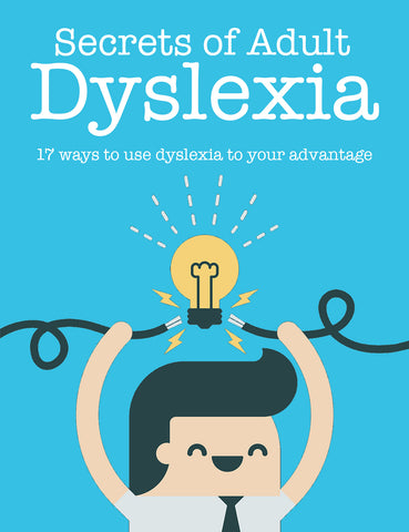 Secrets of Adult Dyslexia (eBook)