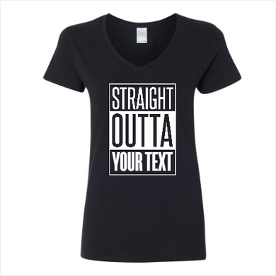 Customize-Female Straight Outta Shirt