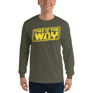 THE MANDALORIAN - I HAVE SPOKEN - THIS IS THE WAY Long Sleeve T-Shirts Unisex