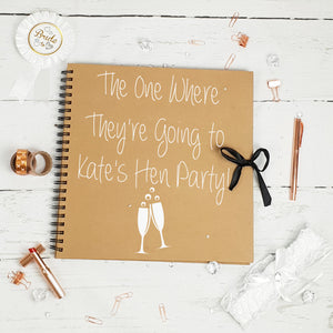 The one where they're going to, Hen Party Brown Scrapbook