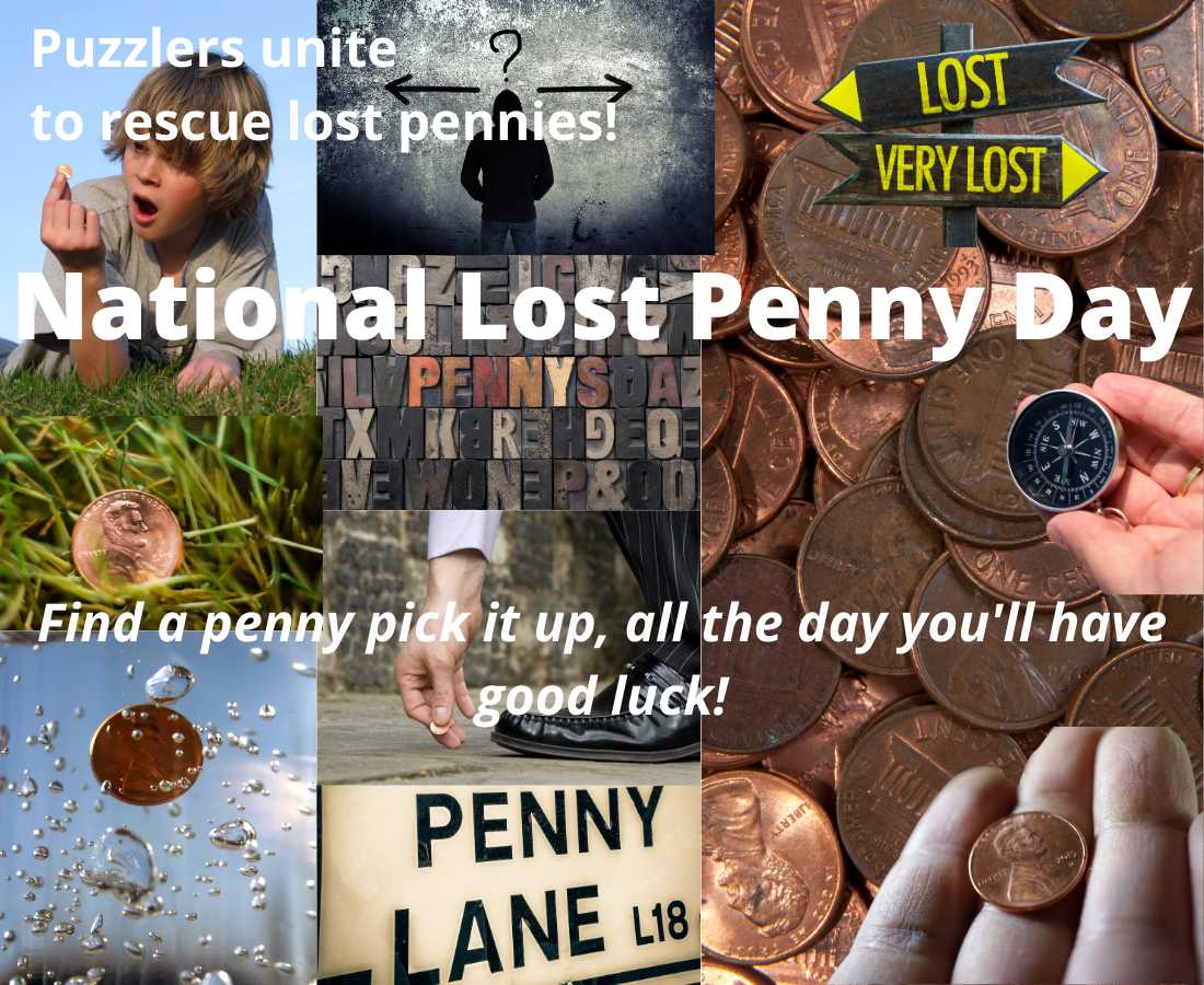 National Lost Penny Day - Puzzlers Make the Best Finders