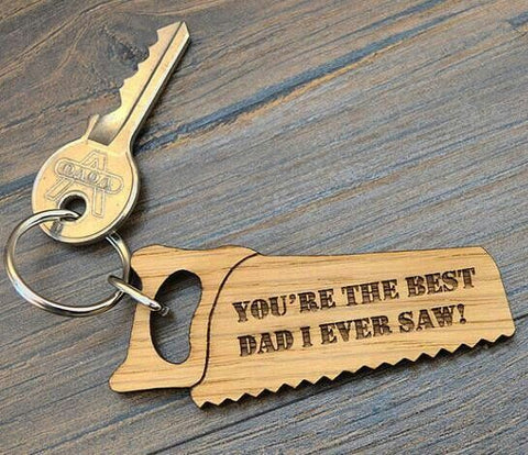 Best Dad I Ever Saw Key-ring - Laser Cut Crafts