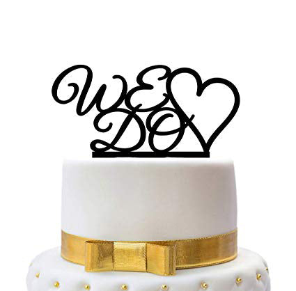 We Do Cake Topper