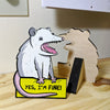 I'm FINE Opossum - Desktop Ally Desk Decor