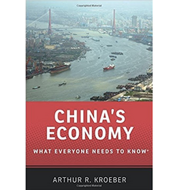 China's Economy: What Everyone Needs to Know by Arthur Kroeber