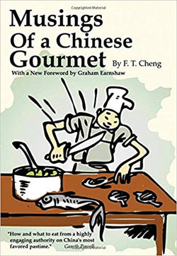 Musings of a Chinese Gourmet Paperback by F. T. Cheng