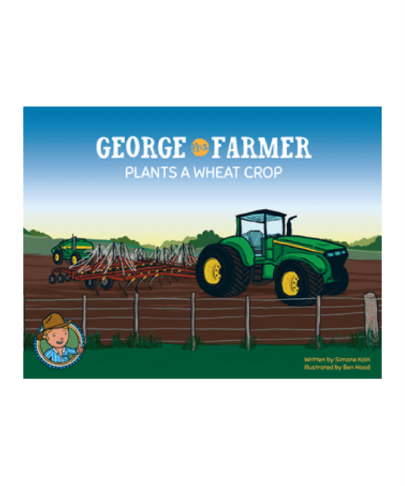 George The Farmer Plants A Wheat Crop Book