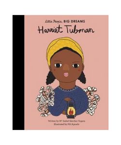 Little People Big Dreams Book - Harriet Tubman