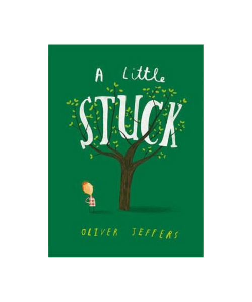 A Little Stuck Book by Oliver Jeffers